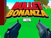 Bullet Bonanza io