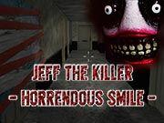 Jeff The Killer - Horrendous Smile