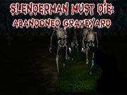 Слендермен Должен Умереть: Заброшенное кладбище